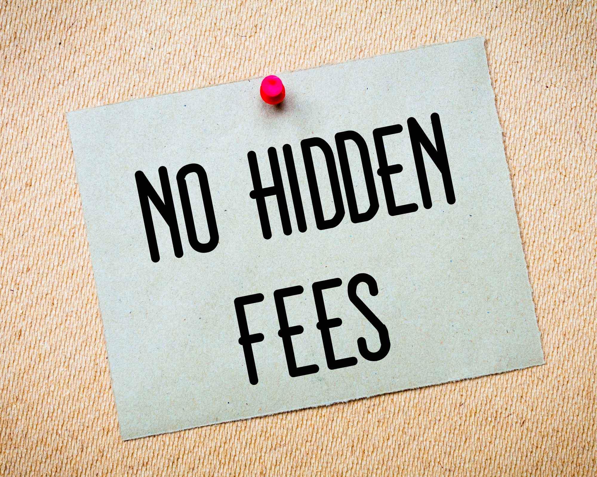 No Hidden Fees Message